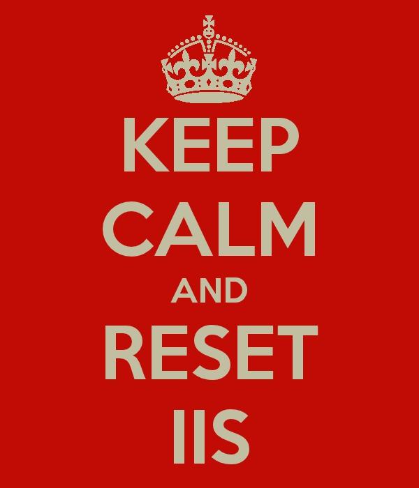 keep-calm-and-reset-IIS